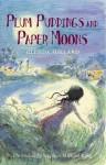 Plum Puddings and Paper Moons - Glenda Millard, Stephen Michael King