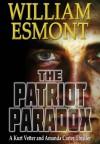 The Patriot Paradox - William Esmont