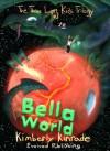 Bella World - Kimberly Kinrade