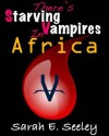 There's Starving Vampires in Africa - Sarah E. Seeley