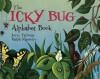 The Icky Bug Alphabet Book - Jerry Pallotta, Ralph Masiello