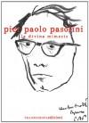 La Divina Mimesis - Pier Paolo Pasolini