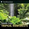 Tropical Rainforests - Seymour Simon