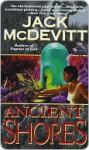 Ancient Shores - Jack McDevitt