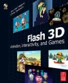 Flash 3D: Animation, Interactivity, and Games - Jim Ver Hague, Chris Jackson