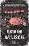 Ostatni na liście - Neil White