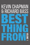 Best Thing From - Volume 1 - Kevin Chapman, Richard Bass
