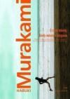 O czym mówię kiedy mówię o bieganiu - Haruki Murakami