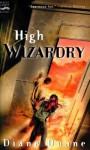 High Wizardry (Digest): Young Wizards, Book Three - Diane Duane