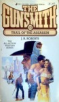 The Gunsmith #102: Trail of the Assassin - J.R. Roberts