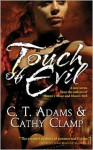 Touch of Evil (The Thrall, #1) - C.T. Adams, Cathy Clamp