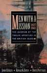 Men with a Mission, 1837-1841 - David J. Whittaker, James B. Allen, Ronald K. Esplin