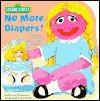 No More Diapers! - Emma Thompson, Joe Ewers