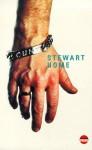 Cunt - Stewart Home