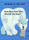 Polar Bear, Polar Bear, What Do You Hear? - Bill Martin Jr., Eric Carle, Gwyneth Paltrow