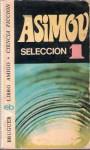 Asimov: Selección 1 - Isaac Asimov, María Teresa Segur Giralt