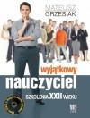 Wyjątkowy nauczyciel. Szkolenia XXII wieku - Mateusz Grzesiak