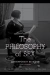 The Philosophy of Sex - Nicholas Power, Raja Halwani, Alan Soble