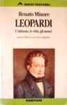 Leopardi: L'Infanzia, Le Città, Gli Amori - Renato Minore