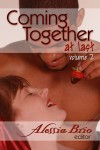 Coming Together At Last (Volume 2) - Alessia Brio