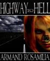 Highway To Hell - Armand Rosamilia