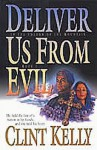 Deliver Us from Evil - Clint Kelly