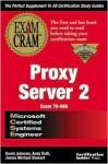 MCSE Proxy Server 2 Exam Cram - David Johnson, Andy Ruth