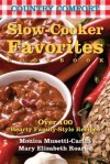 Slow-Cooker Favorites: Country Comfort: Over 100 Hearty Family-Style Recipes - June Eding