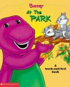 At The Park: A Touch-And-Feel Book - Dena Neusner, Howard Brower