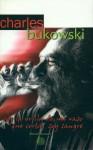 Soy la orilla de un vaso que corta, soy sangre : Antología poética - Charles Bukowski