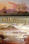 Fellengrey - Scott Thomas