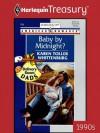 Baby by Midnight? - Karen Toller Whittenburg