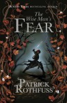 The Wise Man's Fear (The Kingkiller Chronicle) - Patrick Rothfuss