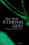 Eternal God - Paul Helm