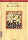 I roghi dei libri. L'eredità di Calibano - Leo Löwenthal, Marilla Boffito