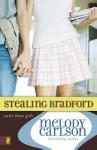 Stealing Bradford - Melody Carlson