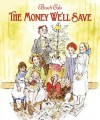 The Money We'll Save - Brock Cole