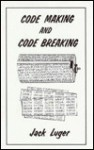 Code Making and Code Breaking - Jack Luger
