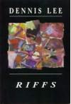 Riffs - Dennis Lee