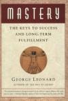 Mastery (Audio) - George Leonard