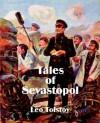 Tales of Sevastopol - Leo Tolstoy