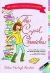 The Cupid Chronicles - Coleen Murtagh Paratore