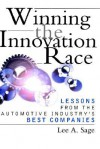 Winning the Innovation Race: Lessons from the Automotive Industry's Best Companies - Lee Sage, ERNST & YOUNG