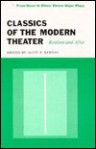 Classics Of The Modern Theater: Realism And After - Alvin B. Kernan