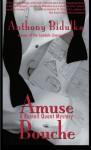 Amuse Bouche - Anthony Bidulka