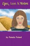 Eyes Love & Water (Factors In Sanctuary) - Pamela Foland