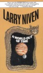 A World Out Of Time (Orbit Books) - Larry Niven