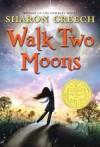 Walk Two Moons (Trophy Newbery) - Sharon Creech