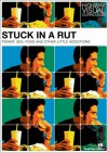 Stuck In A Rut: Power, Sex, Food, And Other Little Addictions (Highway Visual Curriculum) - Highway Video, Rick Bundschuh, Youth Specialties