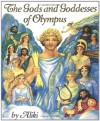 The Gods and Goddesses of Olympus - Aliki